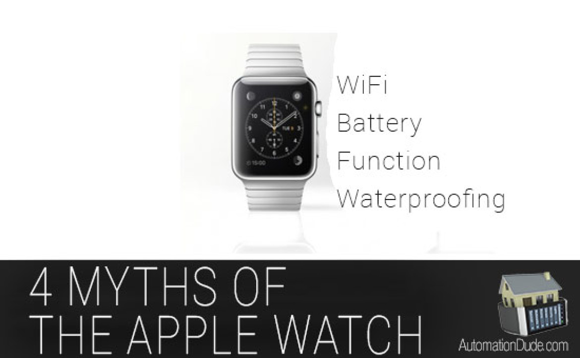 4 Myths of the Apple Watch | WiFi, Battery, Function, Waterproofing